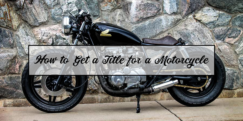 How to Get a Title for a Motorcycle