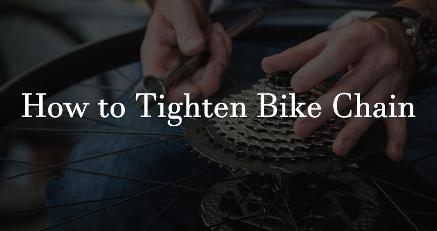 How to tighten Bike Chain